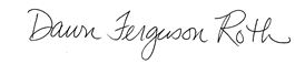 Dawn Ferguson Roth Signature