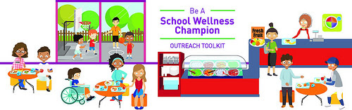 Be A School Wellness Champion - Outreach Toolkit